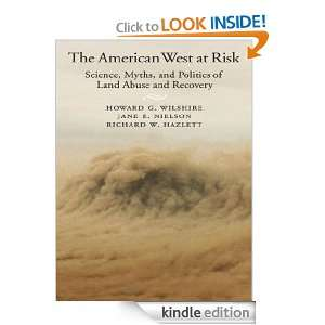 The American West at Risk : Science, Myths, and Politics of Land Abuse