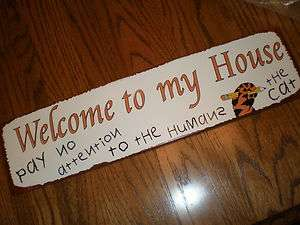 Rusted Retro Vintage Style~Metal Sign WELCOME TO MY HOUSE  PAY NO