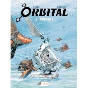 Orbital, Vol. 3 Nomads [Paperback] Sylvain Runberg Books