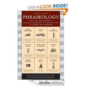 Phraseology Thousands of Bizarre Origins, Unexpected Connections, and