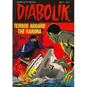 Terror aboard the Karima (Diabolik) A Giussani Books
