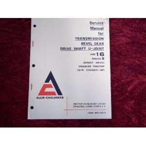 Chalmers Transmission HD16 SeriesB OEM Service Manual Allis Chalmers