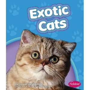 Exotic Cats (Pebble Books Cats) (9781429617147) Connie