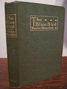 RARE Edition THE BLUE BIRD Maurice Maeterlinck CLASSIC Nobel Prize