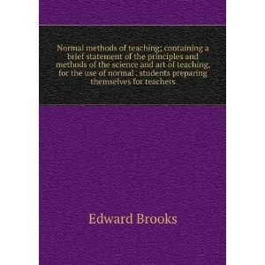. students preparing themselves for teachers Edward Brooks Books