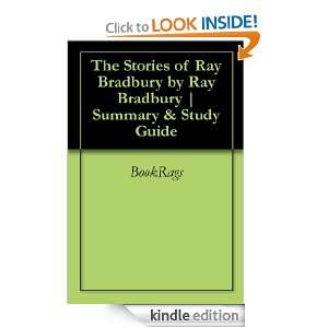 The Stories of Ray Bradbury by Ray Bradbury  Summary & Study Guide