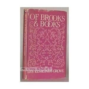 Of Brooks & Books (9781111441722) Lee Edmonds Grove Books