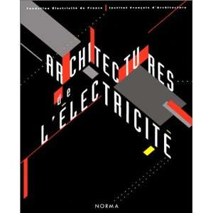 Architectures de lelectricite (French Edition
