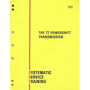 The T7 Powershift Transmission Systematic Service Training