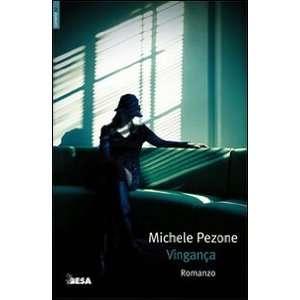 Vingança (9788849707069): Michele Pezone: Books