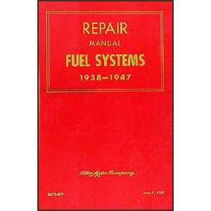 1938 1947 FoMoCo Carburetor & Fuel Pump Repair Shop Manual