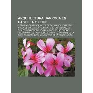 Arquitectura barroca en Castilla y León Historia de la