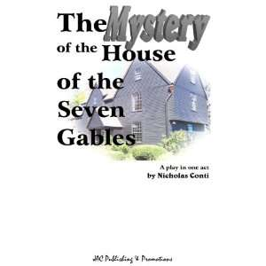 the House of the Seven Gables (9781605130767) Nicholas Conti Books