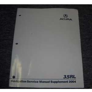 2004 Acura 3.5RL Navigation Service Manual Supplement acura Books