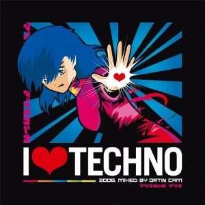 I Love Techno 2006 Music