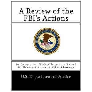Sibel Edmonds (9781469909523) U.S. Department of Justice Books