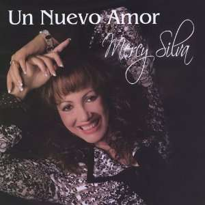 Un Nuevo Amor: Mercy Silva: Music