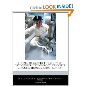 Cryoelectronics, Cryotronics) (9781241148928) Beatriz Scaglia Books