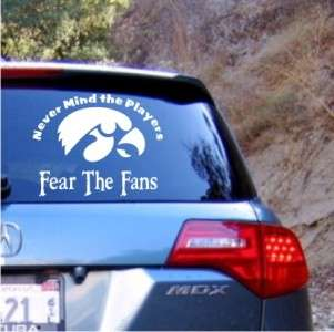 Iowa Hawkeyes Vinyl Decal Sticker Fear the Fans