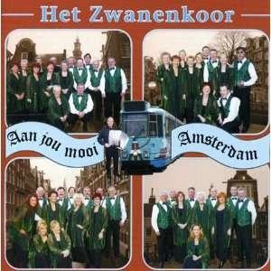 Aan Jou Mooi Amsterdam: Zwanenkoor: Music
