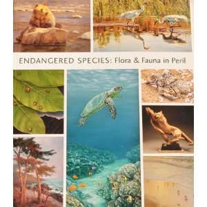 Endangered Species Flora & Fauna in Peril (9780615207056