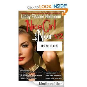 House Rules (Nice Girl Does Noir): Libby Fischer Hellmann: