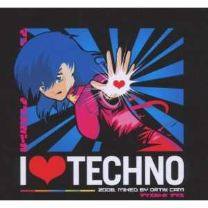 I Love Techno 2006 Various Artists Music