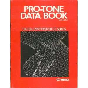 DATA BOOK Volume 1 Digital Synthesizer CZ Series anonymous Books