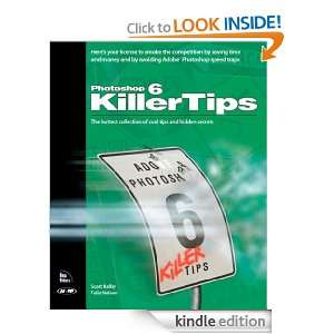 Photoshop 6 Killer Tips Scott Kelby, Felix Nelson  Kindle