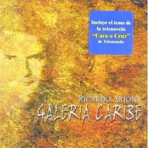 Galeria Caribe Ricardo Arjona Music