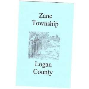 Sketch of Zane Township Logan County Ohio L.S. Wells Books