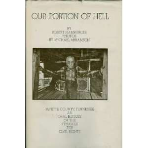 com Our portion of hell Fayette County, Tennessee; An oral history