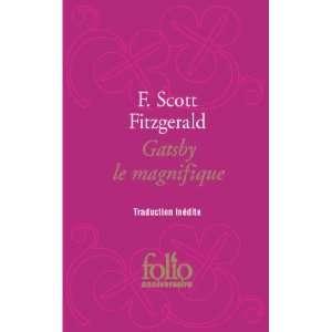 Gatsby Le Magnifique (French Edition) (9782070445318): F
