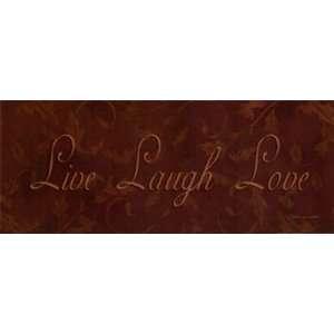 Live Laugh Love Finest LAMINATED Print Stephanie Marrott