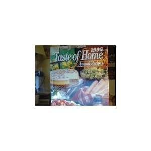 1996 Taste of Home Annual Recipes (9780898212631) Julie