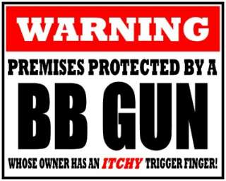 PREMISES PROTECTED BY BB GUN VINYL DECAL STICKER****
