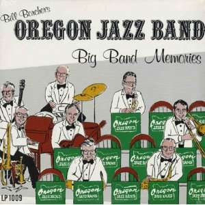 Big Band Memories Oregon Jazz Band Music
