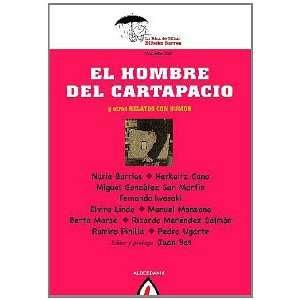 del cartapacio y otros relatos de humor (9788498682564): VARIOS: Books