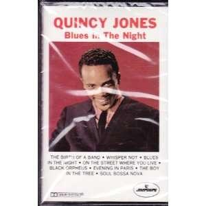 Blues in the Night Quincy Jones Music