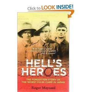 Hells Heroes (9780732285234): Roger Maynard: Books