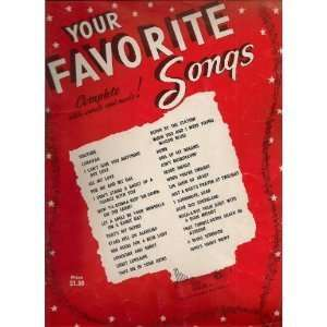 Favorite Songs Complete With Words And Music: Mills Music Corp.: Books
