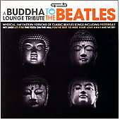 Buddha Lounge Tribute To The Beatles [2/20]  Overstock