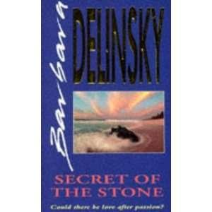 SECRET OF THE STONE (9781551661131) BARBARA DELINSKY Books