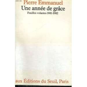 , 1981 1982 (French Edition) (9782020063630): Pierre Emmanuel: Books