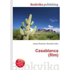 Casablanca (film) Ronald Cohn Jesse Russell Books