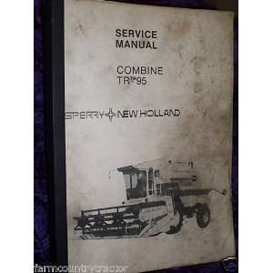 New Holland TR 95 Combine OEM Service Manual: New Holland: Books