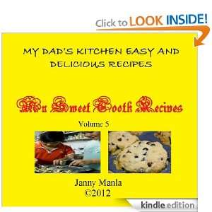 My Sweet Tooth Recipes (My Dads Kitchen Easy and Delicious Recipes