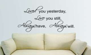 Love You Still Always Quote Wall Lettering Vinyl Decal
