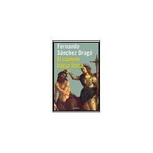 ) (Spanish Edition) (9788408025610) Fernando Sanchez Drago Books