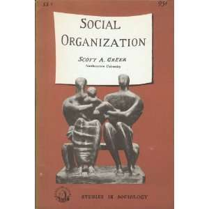 Social organization (Doubleday short studies in sociology